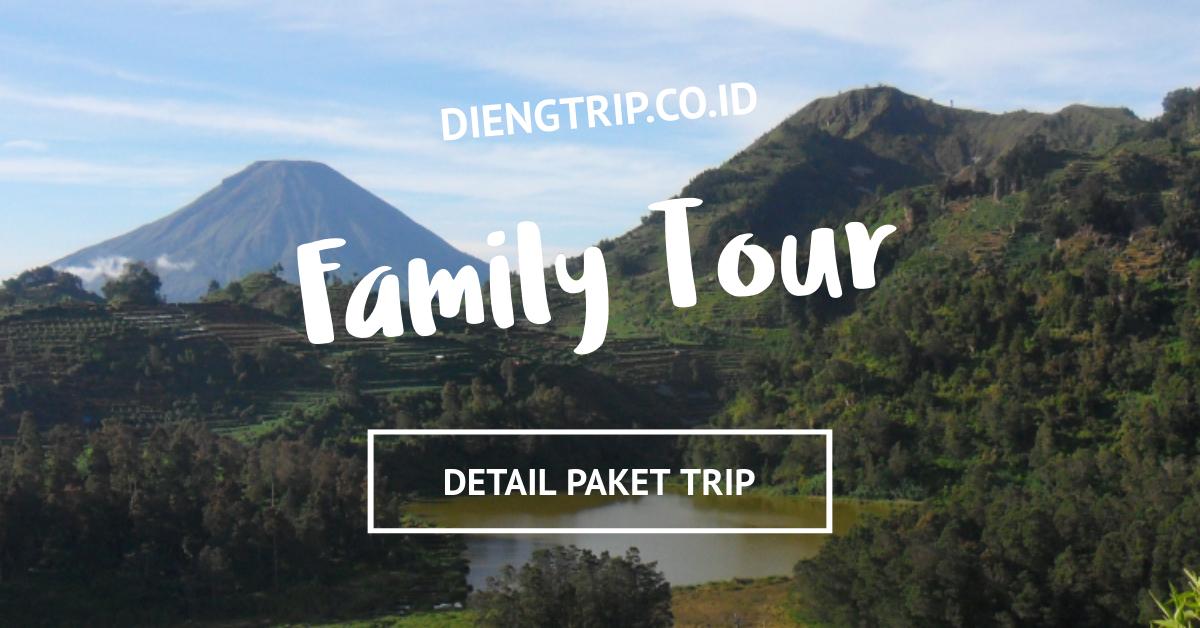 paket family tour dieng