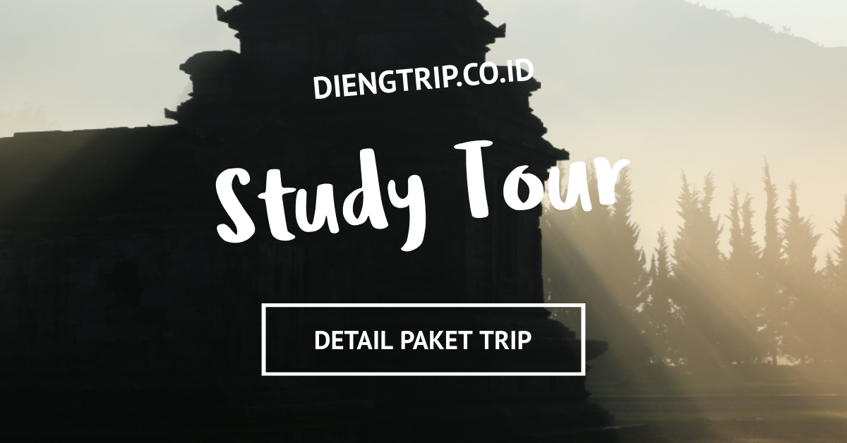 Study Tour Dieng